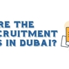 How to find Manpower solution in Dubai? Is their any best way to find Job?