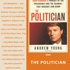 The Politician-An Insider's Account of John Edwards's Pursuit of the Presidency and the Scandal That Brought Him Down - by Andrew Young.png