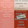 How to Change Someone You Love- Four Steps to Help You Help Them - by Brad Lamm.png